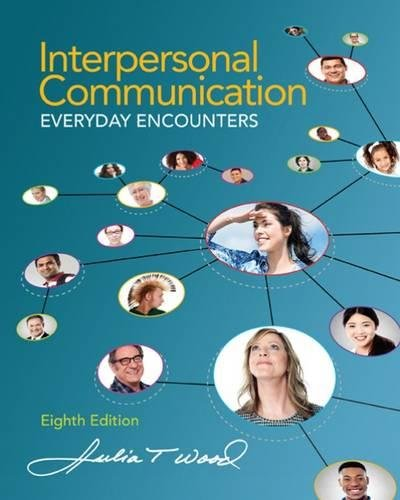 Interpersonal Communication: Everyday Encounters cover