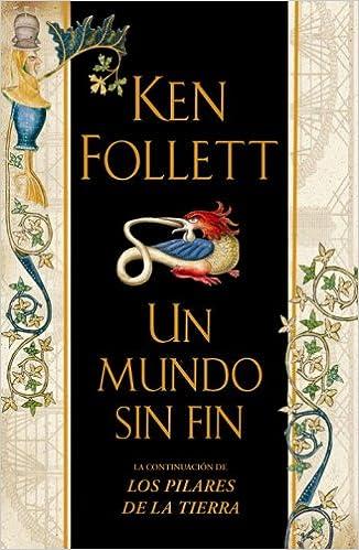 Un Mundo Sin Fin: Amazon.es: Follett, Ken, Anuvela: Libros