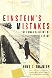 Einstein's Mistakes, Hans Ohanian, 0393062937