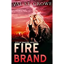 Fire Brand (City of Dragons Book 6)