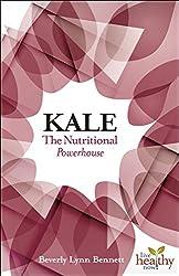 Kale: The Nutritional Powerhouse