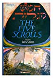 img - for The Five Scrolls: Hebrew Texts, English Translations, Introductions, and New Liturgies (Deluxe) book / textbook / text book