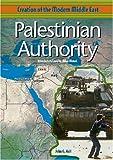 The Palestinian Authority, John G. Hall, 0791065154