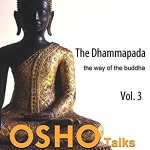 The Dhammapada Vol. 3 Speech