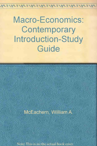 Study Guide (Macro) for Economics: A Contemporary Introduction