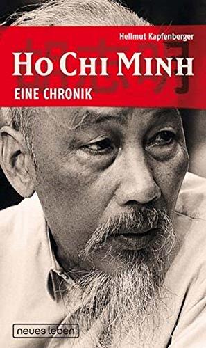 Ho Chi Minh - Eine Chronik