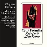 Spiel mit dem Feuer | Celia Fremlin