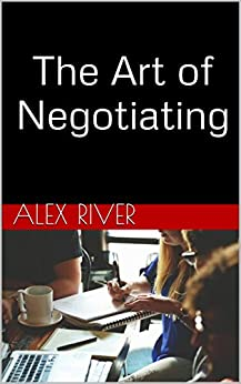 OF ART THE NEGOTIATION