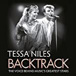 Backtrack: The Voice Behind Music's Greatest Stars | Tessa Niles