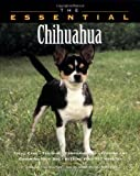 The Essential Chihuahua (Essential (Howell))