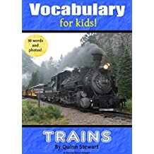 Vocabulary for Kids!: Trains