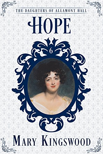 hope-the-daughters-of-allamont-hall-book-6