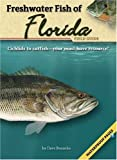 Freshwater Fish of Florida Field Guide, Dave Bosanko, 1591932181