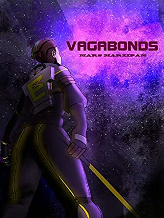 Vagabonds (English Edition) eBook: Marzipan, Mars, Thorsson, Hundur, Kisaragi, Disty: Amazon.es: Tienda Kindle