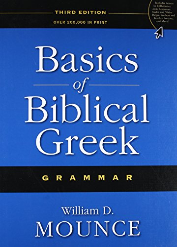 Basics Of Biblical Greek:Grammar