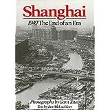 Shanghai 1949: The End of an Era by Ian McLachlan (1990) Hardcover