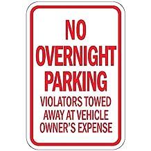 No Overnight Parking Violators Will Be Towed Aluminum METAL Sign