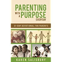 Parenting With A Purpose: A 31-Day Devotional