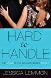 Hard to Handle, Jessica Lemmon, 1455574104