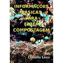 Informações básicas para fazer compostagem