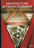 Architecture after Modernism, Diane Ghirardo, 050020294X