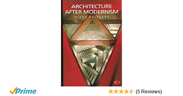 Architecture after modernism world of art diane ghirardo architecture after modernism world of art diane ghirardo 9780500202944 amazon books fandeluxe Gallery
