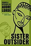 img - for Sister Outsider: Essays and Speeches (Crossing Press Feminist Series) book / textbook / text book