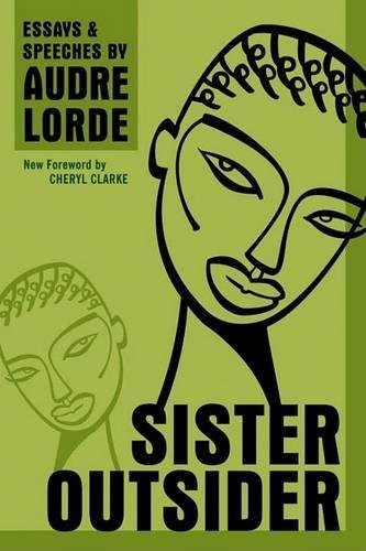 Books : Sister Outsider: Essays and Speeches (Crossing Press Feminist Series)