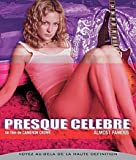 Presque célèbre (Version director's cut) [Blu-ray]