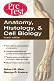 img - for Anatomy, Histology, & Cell Biology: PreTest Self-Assessment & Review, Fourth Edition by Robert Klein (2010-03-11) book / textbook / text book
