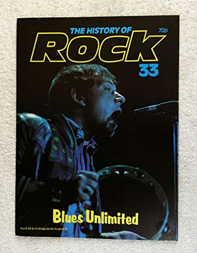 Eric Burdon - The Animals - Blues Unlimited - The History of Rock Magazine #33 (1982) - Other Content: Manfred Mann, The Yardbirds, Rock Harmonica - 20 Pages