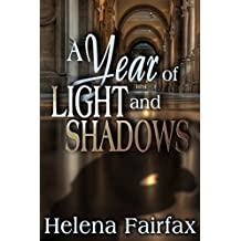 A Year of Light and Shadows: A gripping, heartwarming and  romantic mystery with a twist