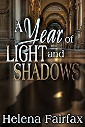 A Year of Light and Shadows: A romantic suspense anthology (Contains the novellas Palace of Deception and The Scottish Diamond)