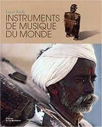Instruments de musique du monde par Rault