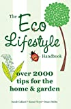The Eco Lifestyle Handbook, Sarah Callard and Esme Floyd, 184732519X
