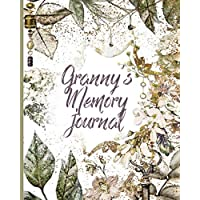 Granny's Memory Journal: Beautiful Autumn Themed Keepsake Grandmothers Journal for Grandchild with Family Tree, Stories and Achievements.