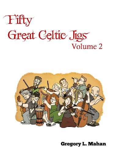 Fifty Great Celtic Jigs Vol. 2