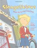 Slangalicious, Gillian O'Reilly, 1550377655