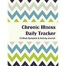 Chronic Illness Daily Tracker: 12 Week Symptom & Activity Journal - Full Color Interior - Green Blue Chevron
