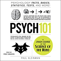 PSYCH 101: PSYCHOLOGY FACTS, BASICS, STATISTICS, TESTS, AND MORE!