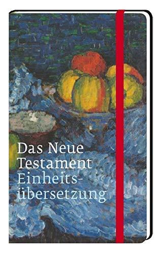 Das Neue Testament: Einheitsübersetzung, Taschenausgabe mit einem Umschlagmotiv von Alexey Jawlensky