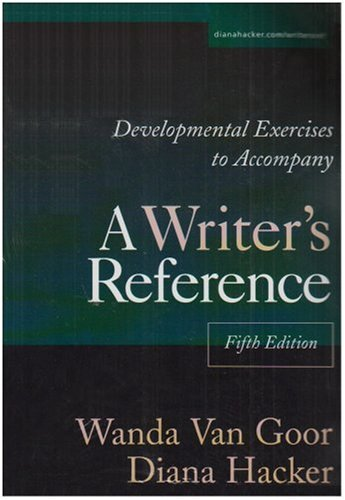 Developmental Exercises to Accompany A Writer's Reference