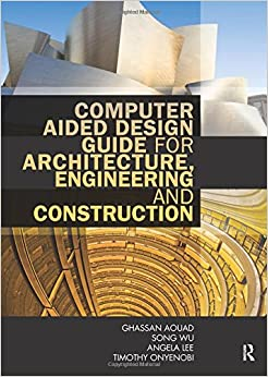 Book Computer Aided Design Guide for Architecture, Engineering and Construction