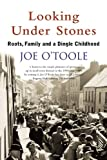 Looking under Stones, Joe O'Toole, 0862789354