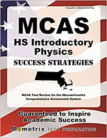 PHYSICS MCAS LAST MINUTE STUDY GUIDE COHASSET HIGH …