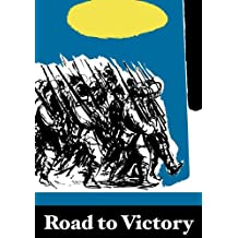 Road to Victory: Jewish Soldiers of the 16th Lithuanian Division, 1942-1945