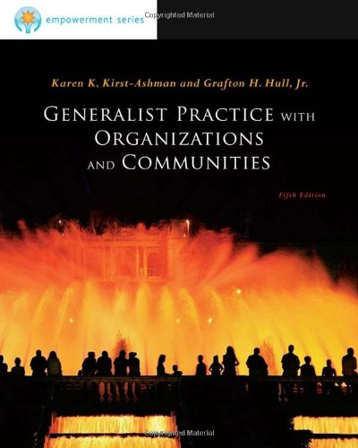 Brooks/Cole Empowerment Series: Generalist Practice with Organizations and Communities (SW 381T Dynamics of Organization
