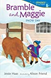 img - for Bramble and Maggie: Snow Day (Candlewick Sparks) book / textbook / text book