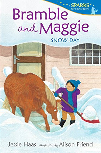 Bramble and Maggie: Snow Day (Candlewick Sparks)