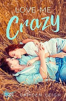 Love Me Crazy by [Leigh, Camden]